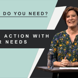 What Do You Need_Take Action With Your Needs_Thumb