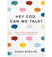 Hey God, Can We Talk?